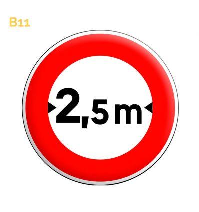 B11 - Panneau accès interdit aux véhicules dont la largeur, chargement compris, est supérieure au nombre indiqué  Mysignalisatio